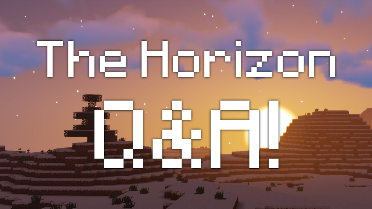 The Horizon Q&A!