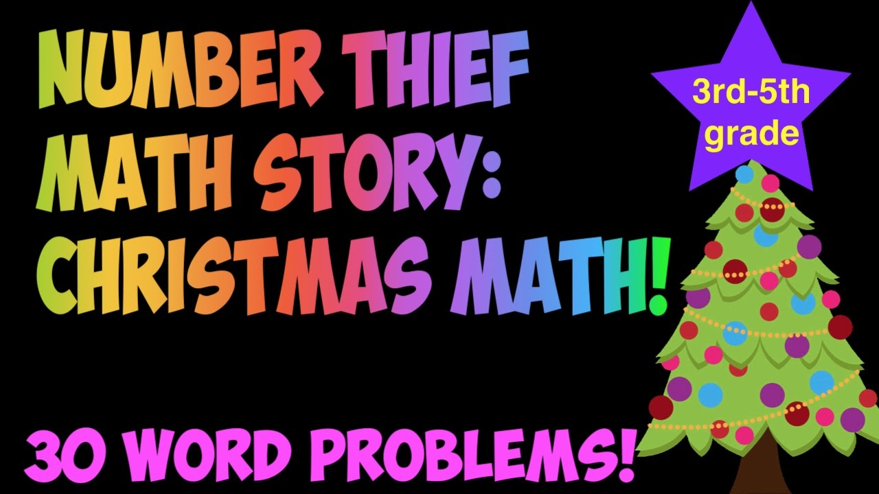 Number Thief Christmas Math Story with 3rd- 5th grade math word ...