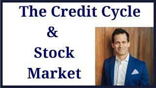 Credit Cycle is important to monitor when investing in the stock market.