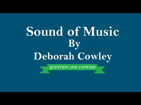 Sound of Music By  Deborah Cowley   Question And Answers