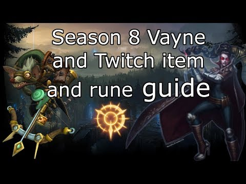 Vayne and twitch season 8 rune and build guide