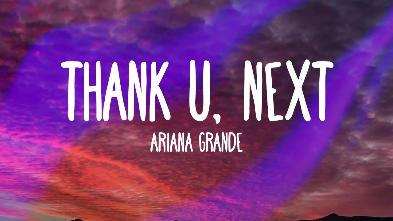 Image result for Thank you, next - Ariana Grande lyrics
