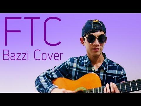 FTC (Bazzi Cover) - Morning Matt