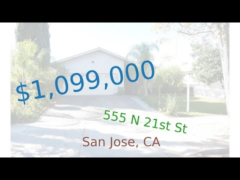 $1,099,000 San Jose home for sale on 2020-11-23 (555 N 21st St, CA, 95112)