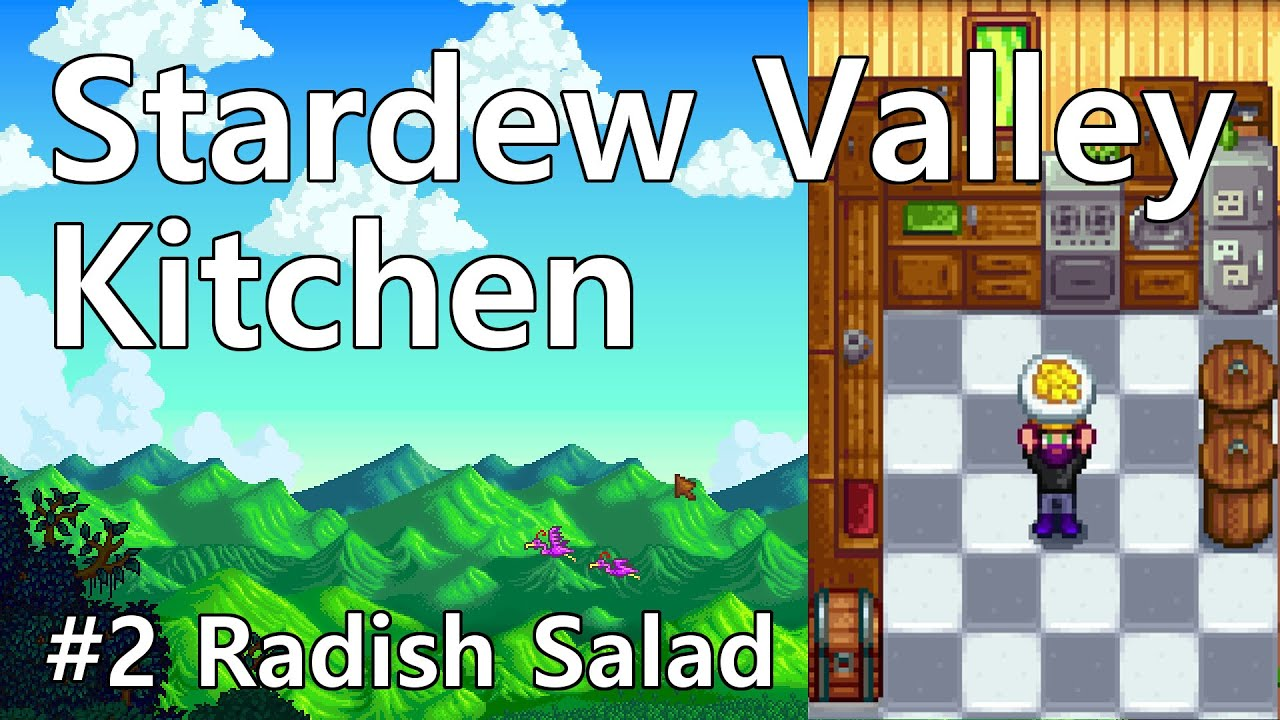 Stardew Valley Kitchen Cooking Show Radish Salad