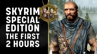 Skyrim Special Edition - The First Two Hours Gameplay with Cam and Seb