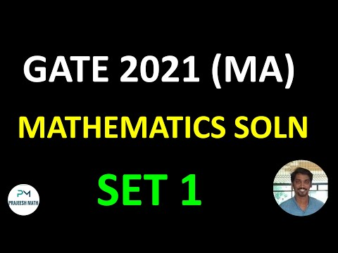 GATE 2021 Mathematics Solution SET 1| Linear algebra, Abstract Algebra, PDE