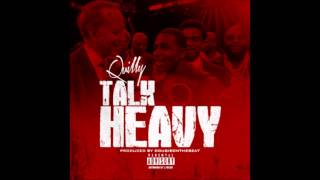 Gambar cover Quilly Millz - Talk Heavy