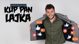 KUP PAN LAJKA | Poszukiwacz #290