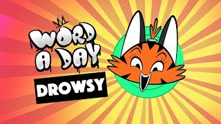 Learn your Word a Day: DROWSY | with animals and sounds | Mrs Wordsmith