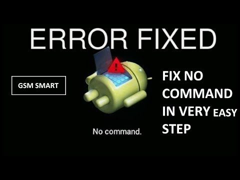 How To Fix No Command Error On Android Phones
