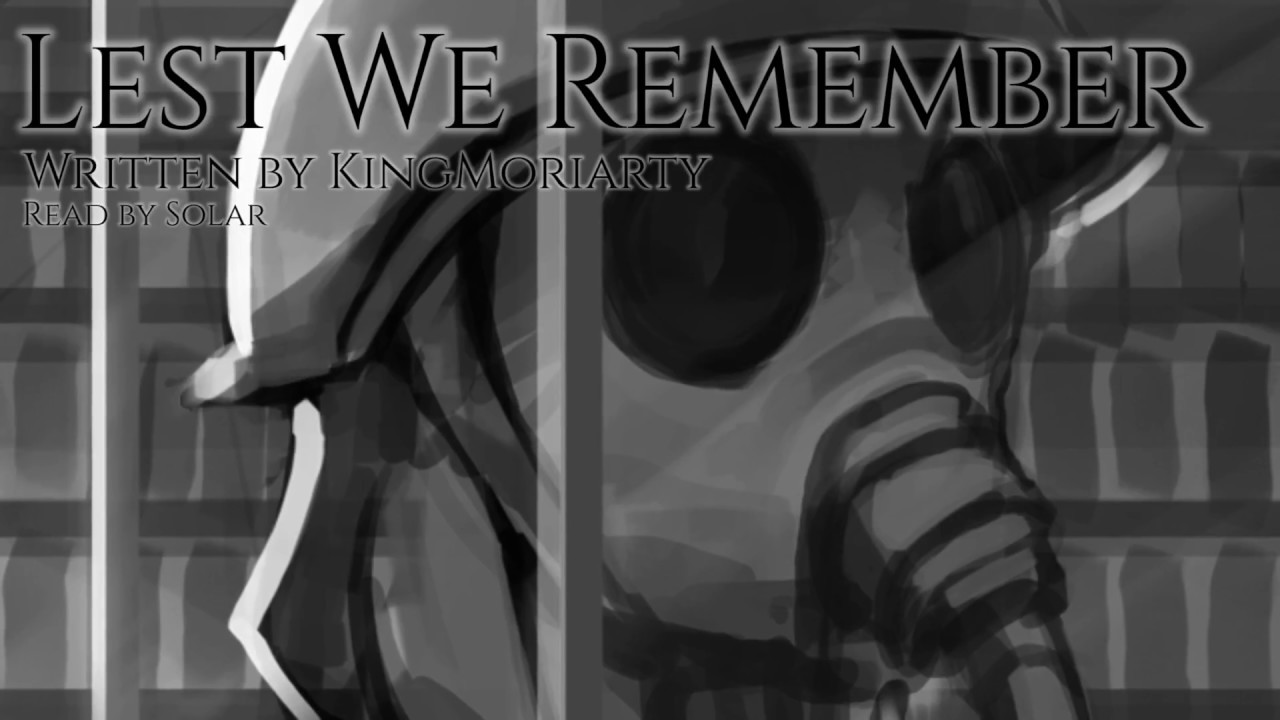 Lest We Remember by KingMoriarty [MLP Fanfic Reading]