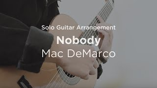 Nobody by Mac DeMarco | Solo guitar arrangement / cover (with TAB) Video