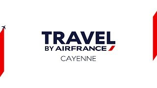 Travel by Air France - Cayenne