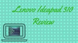 Lenovo Ideapad 310-15IKB 80TV01BHIH Review !!! Best Budget laptop !!! by TechXeon