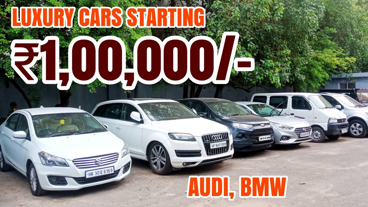 LUXURY CARS In India | Second Hand Luxury Cars | Used Cars In Delhi | Delhi  Car Market | Galaxy Cars | audi used cars in india