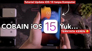Download NGEBUTT 😍🔥 COBAIN iOS 15 + Tutorial Update via iPhone!