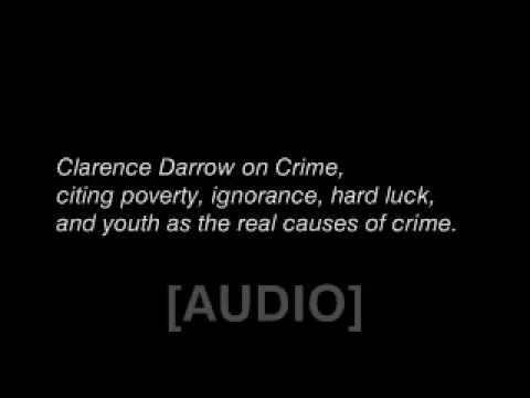 Clarence Darrow speaks on Crime