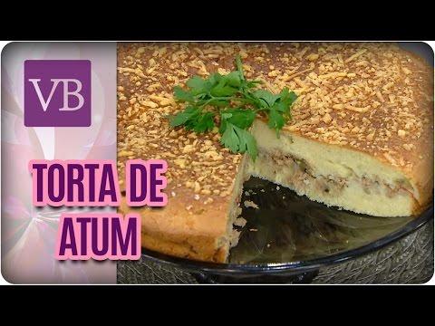 Torta de Atum - Você Bonita (05/05/17)