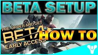 Destiny 2 BETA: How to SETUP and Pre-order without Paying! How to Play Bungie