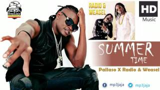 Summer Time - Pallaso featuring  Radio & Weasle New Ugandan Music