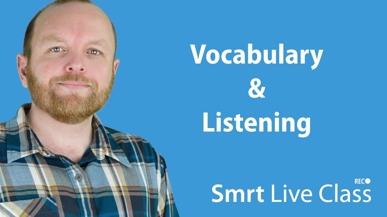 Vocabulary & Listening - Intermediate English with Mark #18