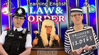 Learning English - A lesson about Law and Order / Crime & Punishment Words / Police / Court / Prison