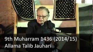 9th Muharram Majlis   Allama Talib Johri   1436 (2014/15) - Zuljana.com