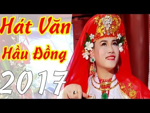Hat Van 2017 - Nhung Ca Khuc Chau Van Hay Nhat 2017 Moi