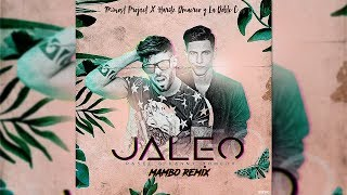 Rasel Feat. Danny Romero - Jaleo Mambo  Minost Project X Haritz D´marco X La Doble C