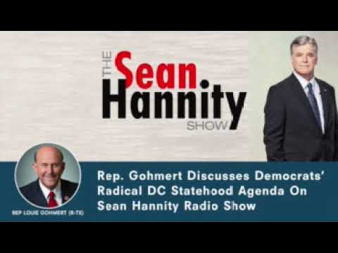 Rep. Gohmert Joins Sean Hannity to Discuss D.C. Statehood 4-26-21