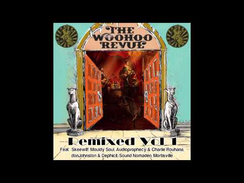 WooHoo Revue - Fat Tuesday (Mouldy Soul Remix)