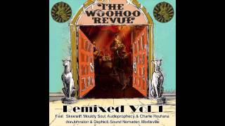 WooHoo Revue - Fat Tuesday (Mouldy Soul Remix)