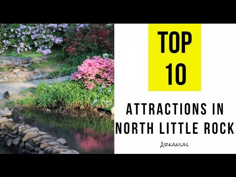 Top 10. Best Tourist Attractions in North Little Rock, Arkansas