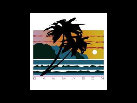Dan Mason ダン·メイソン : Summer Love