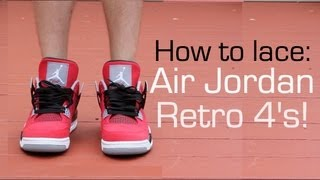 How to lace Air Jordan Retro 4