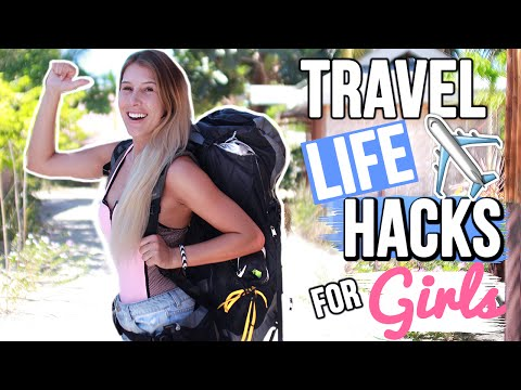 TRAVEL LIFE HACKS FOR GIRLS [BACKPACKING]