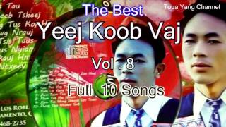 Yeej Koob Vaj Best Song Vol 8 Full 10 Songs