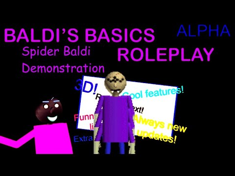 Roblox Baldi S Basics Roleplay Spider Baldi Demonstration Youtube