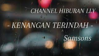 Samsons - Kenangan Terindah (Karaoke pop indonesia) 2021