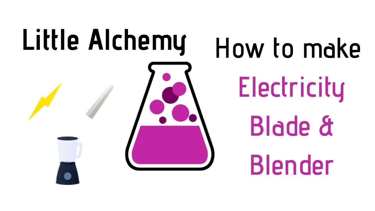 Little Alchemy How To Make Electricity Blade Blender Cheats Hints Youtube