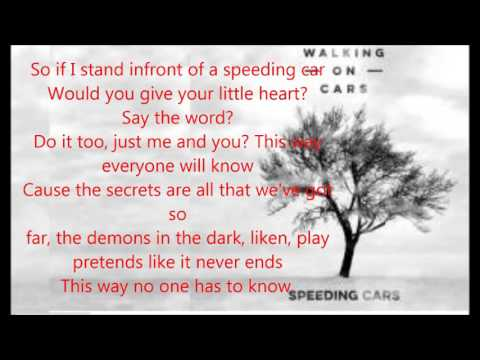 Walking On Cars - Speeding Cars (Lyrics Video)
