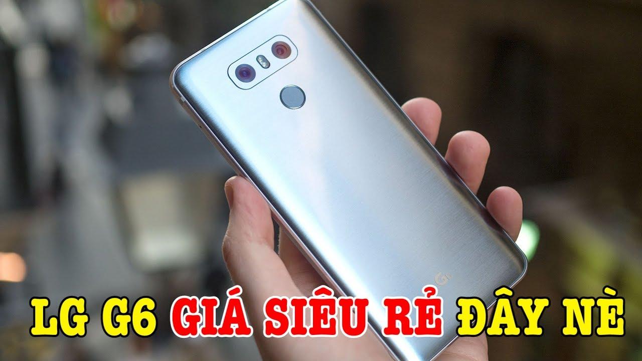 LG G6 GIÁ SIÊU RẺ của các bạn đây nè, máy còn rất mới