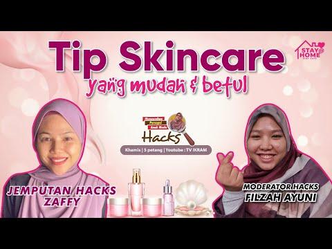 47 | Tip Skincare Mudah & Betul. JOM HACKS!