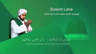 Lafadz Lirik Busyro Lana - Habib Syech
