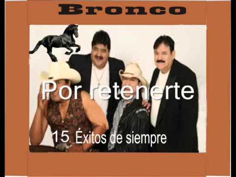 GRUPO BRONCO 15 EXITOS