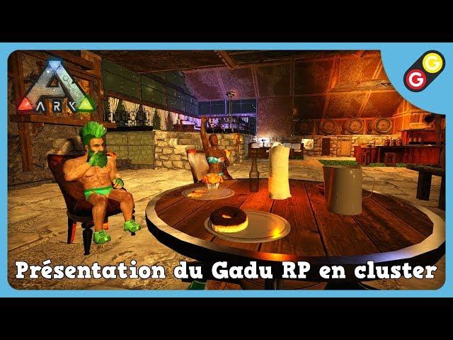 ARK : Survival Evolved - Présentation du Gadu RP en cluster [FR]