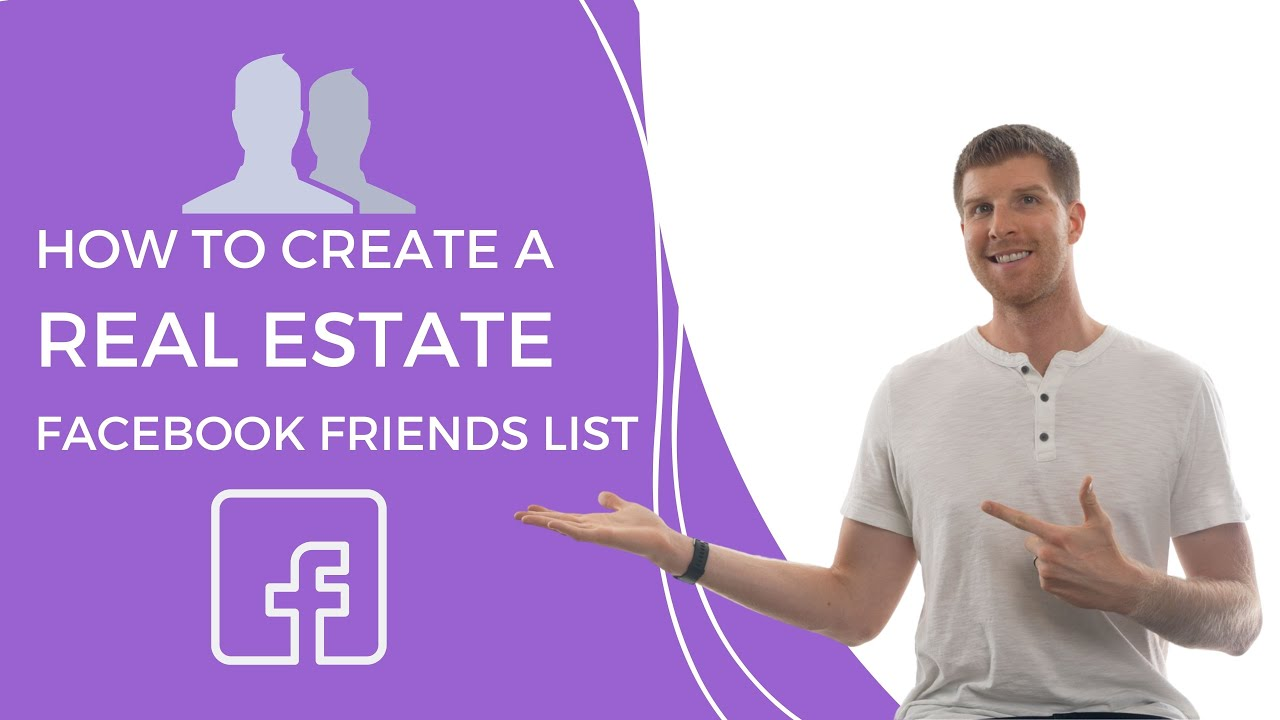 How to Create a Real Estate Facebook Friends List