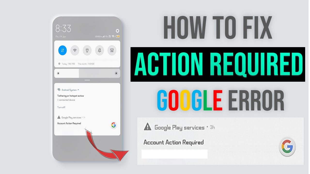 Fix Attention Action Required Error in Android Phone