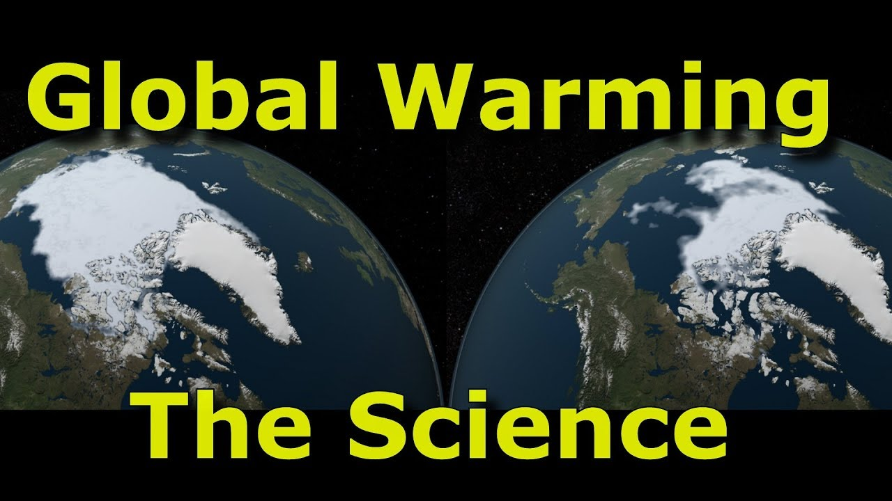 Global Warming - The Facts, The Figures, The Science - YouTube |Global Warming Happening Right Now